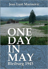 One Day In May Beliburg 1945